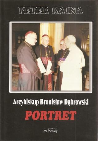 Arcybiskup Bronisław Dąbrowski. Portret