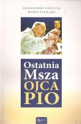 Ostatnia Msza Ojca Pio