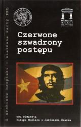 Czerwone szwadrony postępu. Seria: Z archiwów bezpieki - nieznane karty PRL