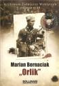 """Marian Bernaciak """"Orlik"""" , Archiwum Żołnierzy Wyklętych"""