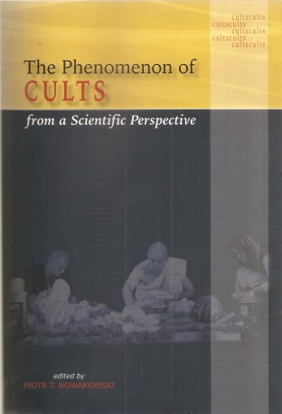 The Phenomenon of Cults from a Scientific Perspective