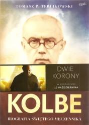 Maksymilian M. Kolbe. Biografia świętego Męczennika. Oprawa miękka