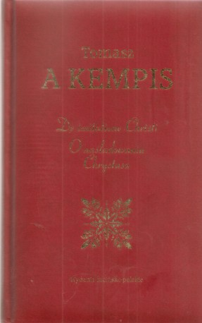 De imitatione Christi - O naśladowaniu Chrystusa. Wydanie łacińsko - polskie