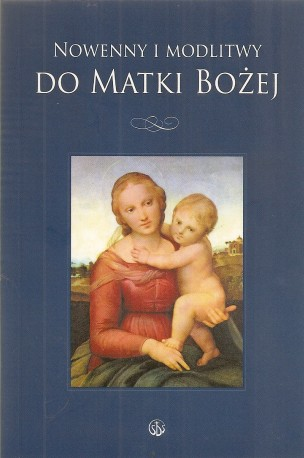 Nowenny i modlitwy do Matki Bożej