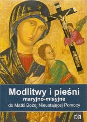 Modlitwy i pieśni maryjno-pasyjne do Matki Bożej Nieustającej pomocy