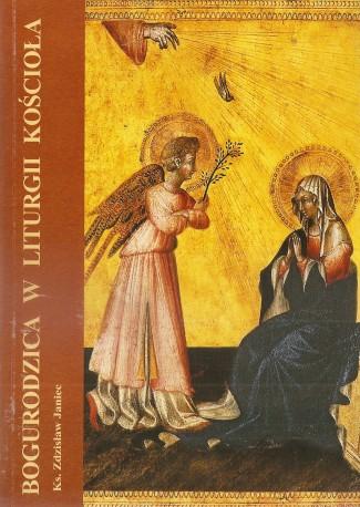 Bogarodzica w liturgii Kościoła
