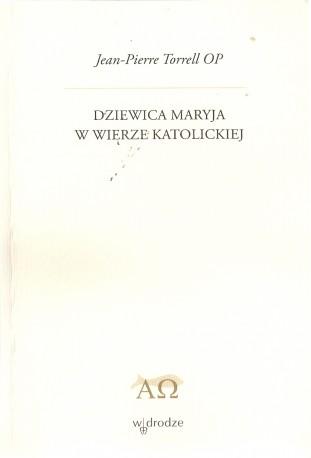 Dziewica Maryja w wierze katolickiej