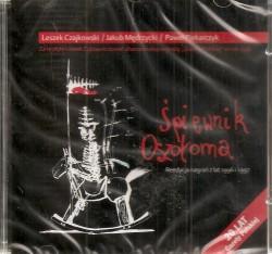 Śpiewnik Oszołoma - reedycja nagrań z lat 1996, 1997