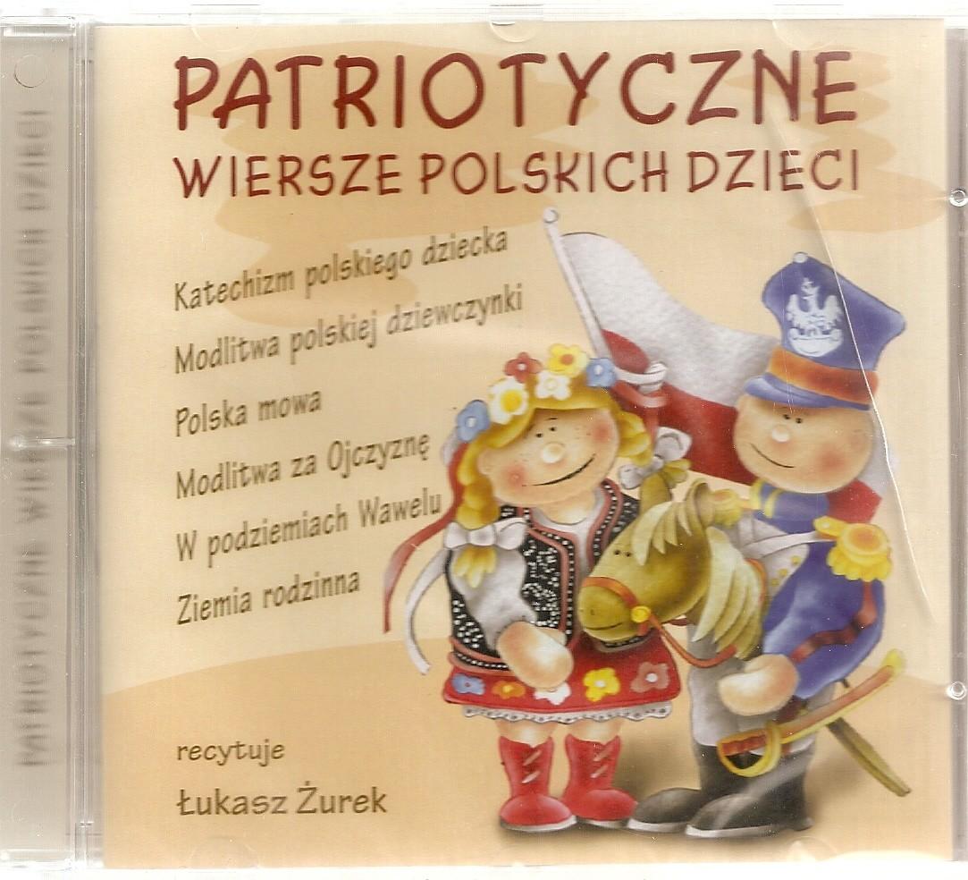 Patriotyczne Wiersze Polskich Dzieci Płyta Cd Prawe Książki