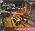 Muzyka wiedeńskich mistrzów. Odkrywamy klasykę - 3 płyty CD