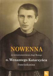 Nowenna za wstawiennictwem sługi Bożego o. Wenantego Katrzyńca franciszkanina
