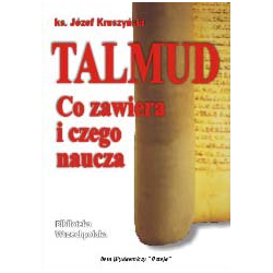 TALMUD, Co zawiera i czego naucza