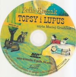 Topsy i Lupus. Książka z płytą CD audioobokiem. Czyta Maciej Grudzień