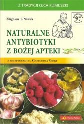 Naturalne antybiotyki z Bożej apteki z receptami o. Grzegorza Sroki