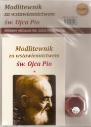 Modlitewnik za wstawiennictwem św. Ojca Pio. Książka wraz ze srebrnym medalikiem