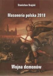 Masoneria polska 2018. Wojna demonów