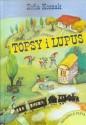 Topsy i Lupus. Książka z płytą CD audiobokiem. Czyta Maciej Grudzień