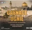 Gasnące ognie. Podróż po Palestynie, Syrii, Mezopotamii. Audiobook. Czyta Marcin Popczyński