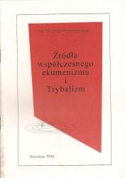 Źródła współczesnego ekumenizmu i trybalizmu