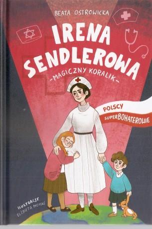 Irena Sendlerowa. Magiczny koralik