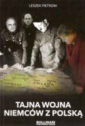 Tajna wojna Niemców z Polską