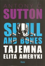 Skull and Bones. Tajemna elita Ameryki