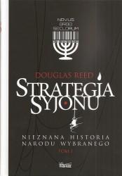 Strategia Syjonu. Nieznana historia narodu wybranego Tom I -II