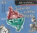 Jadwiga kontra Jagiełło. Ale historia... Audiobook czyta Maciej Więckowski