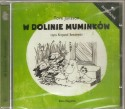 W Dolinie Muminków. Audiobook czyta Krzysztof Kowalewski