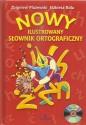 Nowy ilustrowany słownik ortograficzny + płyta CD