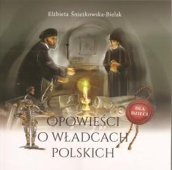 Opowieści o władcach Polski