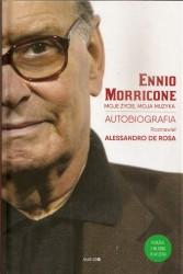 Enzo Morricone, Moje życie, moja muzyka. Autobiografia