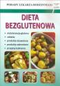 Dieta bezglutenowa. Porady lekarza rodzinnego