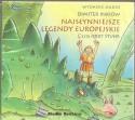 Najsłynniejsze legendy europejskie. Audiobook. Czyta Jerzy Stuhr