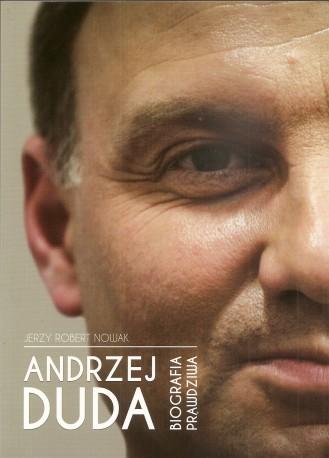 Prawdziwa biografia Andrzeja Dudy