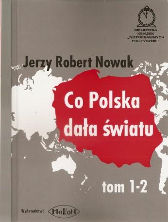 Co Polska dała Światu. Tom I-II
