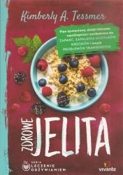 Zdrowe jelita Leczenie odżywianiem