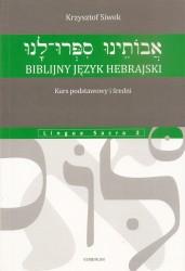 Biblijny język hebrajski. Kurs podstawowy i średni