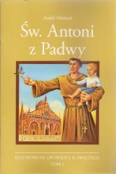 Św. Antoni z Padwy. Ilustrowany opowieści o świętych