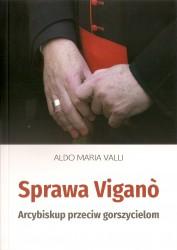Sprawa Vigano. Arcybiskup przeciw gorszycielom