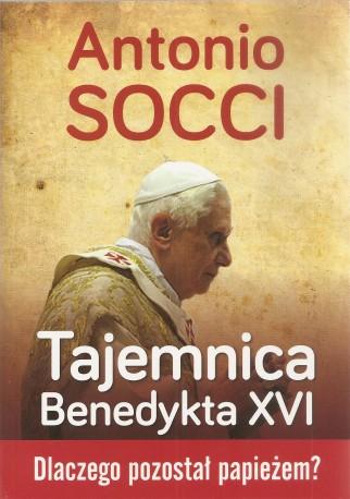 Tajemnica Benedykta XVI. Dlaczego pozostał papieżem?