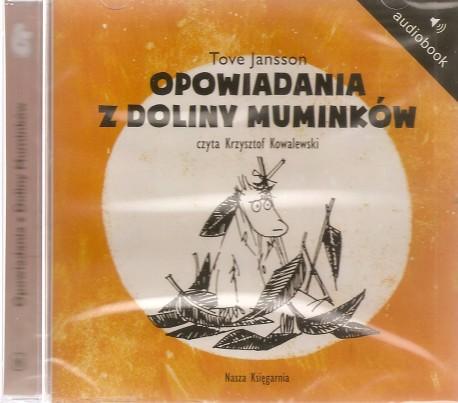 Opowiadania z Doliny Muminków. Audiobook czyta Krzysztof Kowalewski