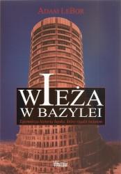 Wieża w Bazylei. Tajemnicza historia banku, który rządzi światem