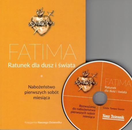 Fatima. Ratunek dla dusz i świata. Nabożeństwo pierwszych sobót miesiąca