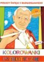 Polscy święci i błogosławieni. Kolorowanki patriotyczne