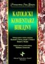 Katolicki komentarz biblijny. Prymasowska Seria Biblijna