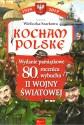 Kocham Polskę. Wydanie pamiątkowe 80. rocznica wybuchu II wojny światowej