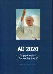 AD 2020 ze świętym papieżem Janem Pawłem II. Terminarz i agenda biblijna