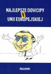 Najlepsze dowcipy o Unii Europejskiej