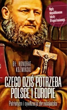 Czego dziś potrzeba Polsce i Europie. Patriotyzm i cywilizacja chrześcijańska